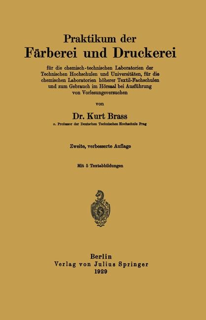 Praktikum der Färberei und Druckerei | Brass | 2. Aufl. 1924, 1929 | Buch (Cover)