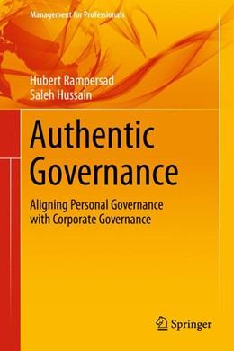 Abbildung von Rampersad, , Ph.D. / Hussain, MBA | Authentic Governance | 1. Auflage | 2014 | beck-shop.de