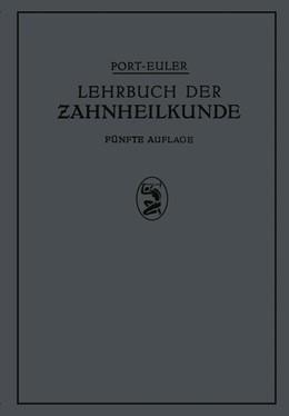 Abbildung von Port / Euler | Lehrbuch der Zahnheilkunde | 1934
