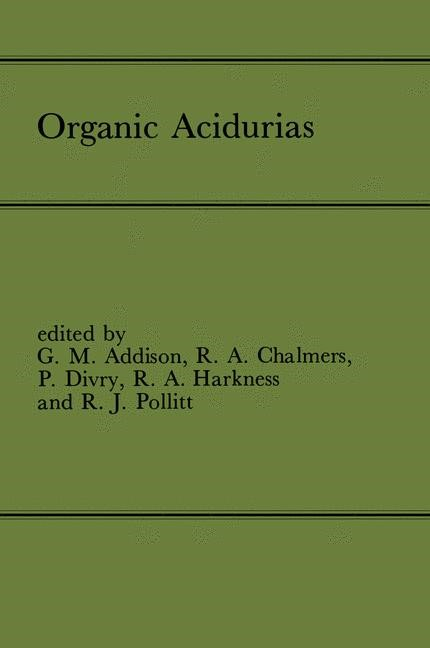 Organic Acidurias | Addison / Chalmers / Divry / Harkness / Pollitt, 2012 | Buch (Cover)