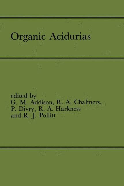 Abbildung von Addison / Chalmers / Divry / Harkness / Pollitt   Organic Acidurias   2012