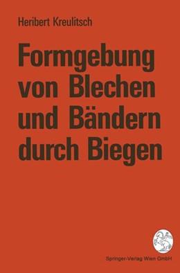 Abbildung von Kreulitsch | Formgebung von Blechen und Bändern durch Biegen | 1995