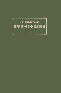 Abbildung von Du Bois-Reymond   Erfindung und Erfinder   1906