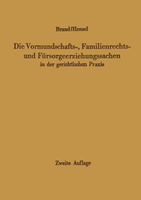 Die Vormundschafts-, Familienrechts- und Fürsorgeerziehungssachen in der gerichtlichen Praxis | Brand / Hensel, 2012 | Buch (Cover)