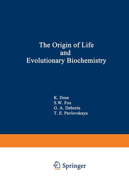 Abbildung von Dose   The Origin of Life and Evolutionary Biochemistry   2012