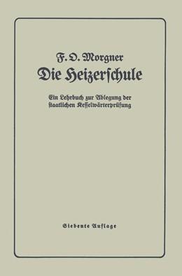 Abbildung von Morgner | Die Heizerschule | 1938 | Vorträge über die Bedienung un...