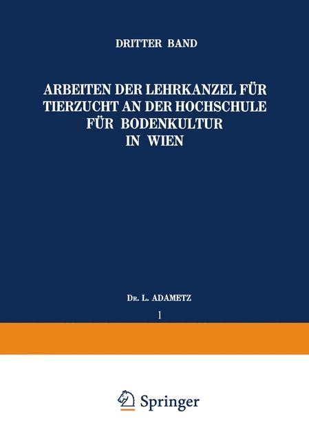 Arbeiten der Lehrkanzel für Tierzucht an der Hochschule für Bodenkultur in Wien   Adametz, 1925   Buch (Cover)