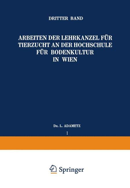 Abbildung von Adametz | Arbeiten der Lehrkanzel für Tierzucht an der Hochschule für Bodenkultur in Wien | 1925