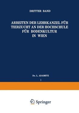 Abbildung von Adametz | Arbeiten der Lehrkanzel für Tierzucht an der Hochschule für Bodenkultur in Wien | 1925 | Dritter Band