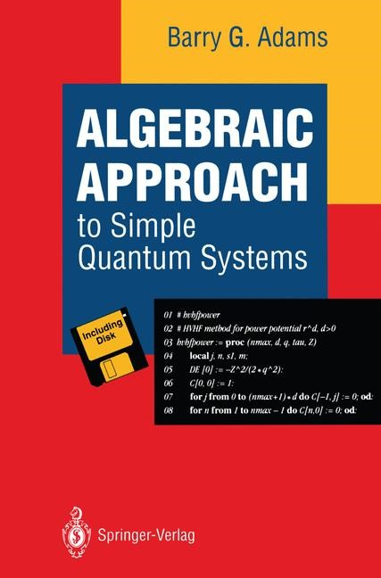 Algebraic Approach to Simple Quantum Systems | Adams, 1994 | Buch (Cover)