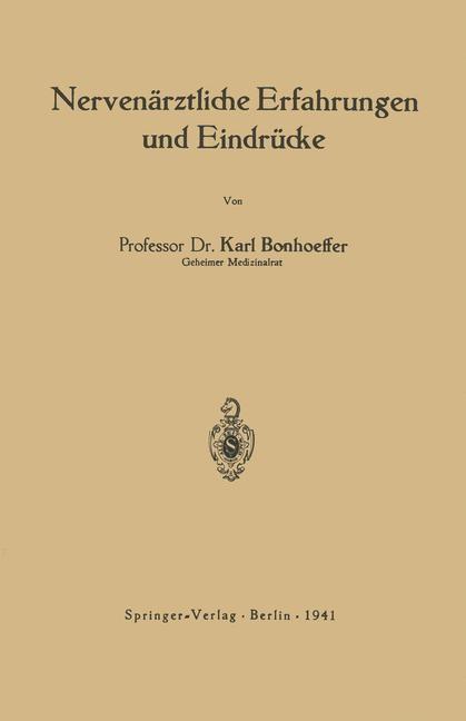 Nervenärztliche Erfahrungen und Eindrücke   Bonhoeffer, 1941   Buch (Cover)