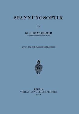 Abbildung von Mesmer | Spannungsoptik | 1. Auflage | 1939 | beck-shop.de
