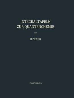 Abbildung von Preuss | Integraltafeln zur Quantenchemie | 2012 | Zweiter Band