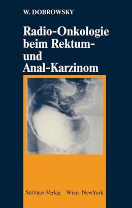 Abbildung von Dobrowsky   Radio-Onkologie beim Rektum- und Anal-Karzinom   1987
