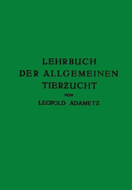 Lehrbuch der Allgemeinen Tierzucht | Adametz, 1926 | Buch (Cover)