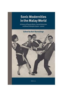 Abbildung von Sonic Modernities in the Malay World | 2014 | A History of Popular Music, So... | 290/5