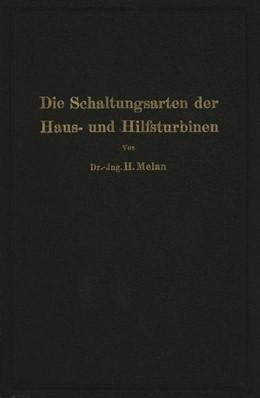 Abbildung von Melan | Die Schaltungsarten der Haus- und Hilfsturbinen | 1926 | Ein Beitrag zur Wärmewirtschaf...