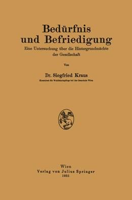 Abbildung von Kraus | Bedürfnis und Befriedigung | 1931 | Eine Untersuchung über die Hin...