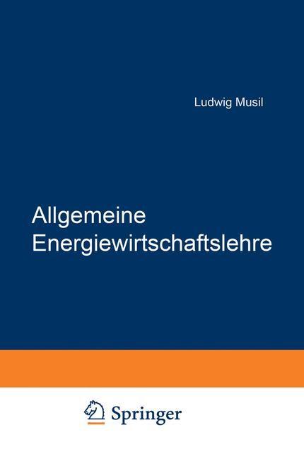 Allgemeine Energiewirtschaftslehre | Musil, 2012 | Buch (Cover)