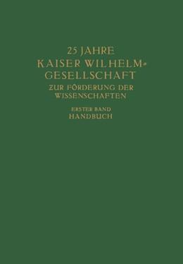 Abbildung von Planck | 25 Jahre Kaiser Wilhelm = Gesellschaft zur Förderung der Wissenschaften | 1936 | Erster Band: Handbuch