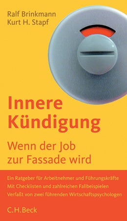 Abbildung von Brinkmann, Ralf D. / Stapf, Kurt H. | Innere Kündigung | 2005 | Wenn der Job zur Fassade wird