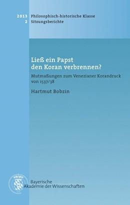 Abbildung von Bobzin, Hartmut | Ließ ein Papst den Koran verbrennen? | 1. Auflage | 2014 | Heft 2013/2 | beck-shop.de