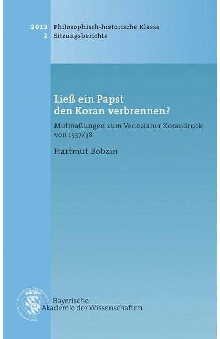 Cover: Hartmut Bobzin, Ließ ein Papst den Koran verbrennen?