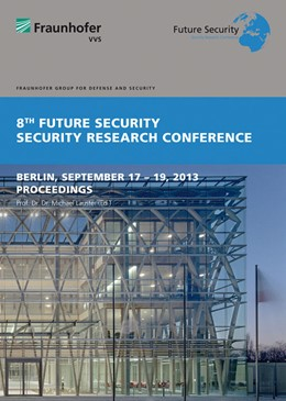 Abbildung von / Lauster | 8th Future Security. Security Research conference | 2013 | Berlin, September 17 - 19, 201...