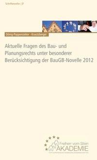 Abbildung von Dönig-Poppensieker / Krautzberger (Hrsg.) | Aktuelle Fragen des Bau- und Planungsrechts unter besonderer Berücksichtigung der BauGB-Novelle 2012 | 2013