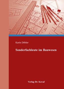 Abbildung von Döhler   Sonderfachleute im Bauwesen   1. Auflage 2013   2013   18