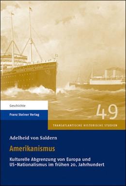 Abbildung von Saldern | Amerikanismus | 2013 | Kulturelle Abgrenzung von Euro... | 49