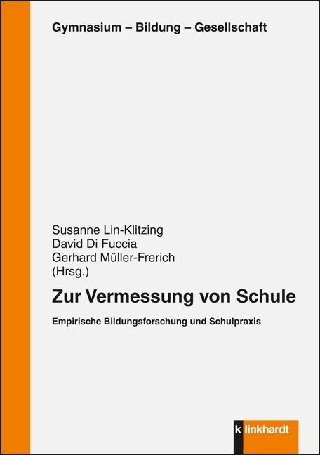 Zur Vermessung von Schule   Lin-Klitzing / DiFuccia / Müller-Frerich, 2013   Buch (Cover)