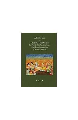Abbildung von Bowles   Dharma, Disorder and the Political in Ancient India   2007   The Apaddharmaparvan of the Ma...   28