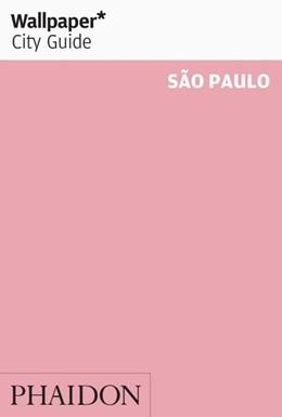 Abbildung von Wallpaper* City Guide Sao Paulo   1. Auflage   2014   beck-shop.de
