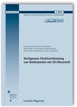 Abbildung von Krause / Effner / Milmann | Hochgenaue Strukturerkennung von Holzbauteilen mit 3D-Ultraschall. Abschlussbericht | 2013 | 2849