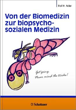 Abbildung von Adler   Von der Biomedizin zur biopsychosozialen Medizin   2014   Schriftenreihe der Thure von U...
