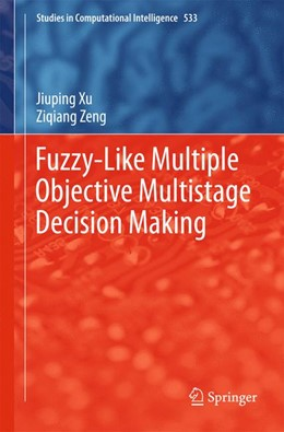 Abbildung von Xu / Zeng | Fuzzy-Like Multiple Objective Multistage Decision Making | 2014 | 533