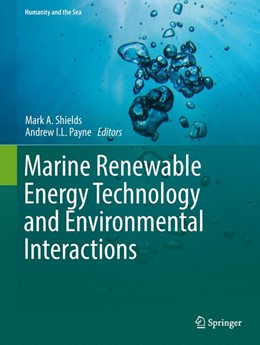 Abbildung von Shields / Payne | Marine Renewable Energy Technology and Environmental Interactions | 1. Auflage | 2014 | beck-shop.de