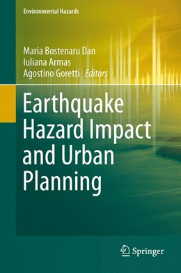 Abbildung von Bostenaru Dan / Armas   Earthquake Hazard Impact and Urban Planning   1. Auflage   2014   beck-shop.de