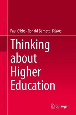 Abbildung von Gibbs / Barnett | Thinking about Higher Education | 2014