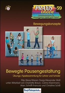 Abbildung von Mess / Ossig | Bewegte Pausengestaltung | 1. Auflage | 2014 | beck-shop.de