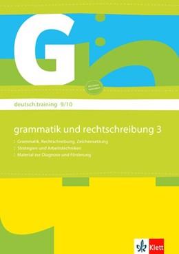 Abbildung von deutsch.training / Arbeitsheft Grammatik und Rechtschreibung 9./10. Klasse | 1. Auflage | 2009 | beck-shop.de