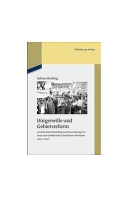 Abbildung von Mecking | Bürgerwille und Gebietsreform | 2012 | Demokratieentwicklung und Neuo...