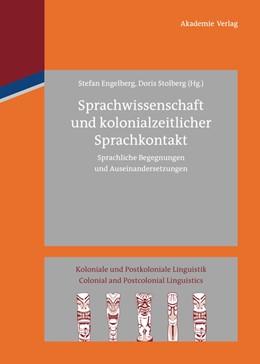 Abbildung von Engelberg / Stolberg | Sprachwissenschaft und kolonialzeitlicher Sprachkontakt | 1. Auflage | 2012 | beck-shop.de