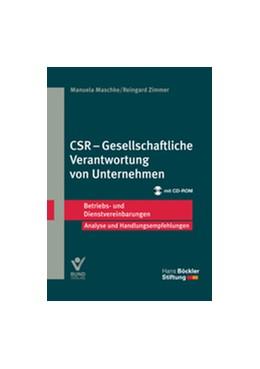 Abbildung von Maschke / Zimmer | CSR – Gesellschaftliche Verantwortung von Unternehmen | 2014 | Betriebs- und Dienstvereinbaru...