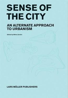Abbildung von / Zardini | Sense of the City | 1. Auflage | 2005 | beck-shop.de