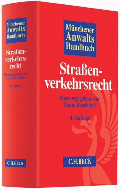 Münchener Anwaltshandbuch Straßenverkehrsrecht | 4., überarbeitete Auflage, 2014 | Buch (Cover)