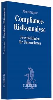 Compliance-Risikoanalyse | Moosmayer, 2014 | Buch | beck-shop.de