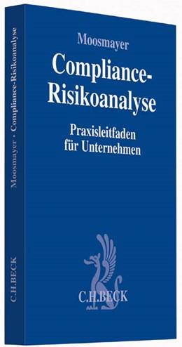 Abbildung von Moosmayer | Compliance-Risikoanalyse | 2015 | Praxisleitfaden für Unternehme...