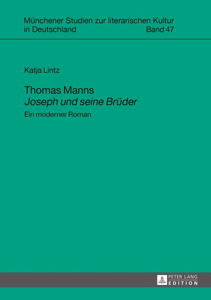 Abbildung von Lintz   Thomas Manns «Joseph und seine Brüder»   2013